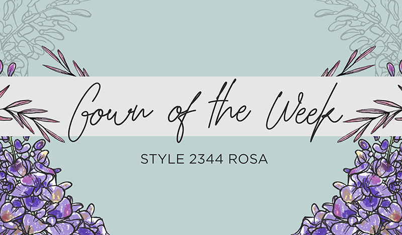 Style 2344 Rosa | Casablacna Bridal Gown of the Week